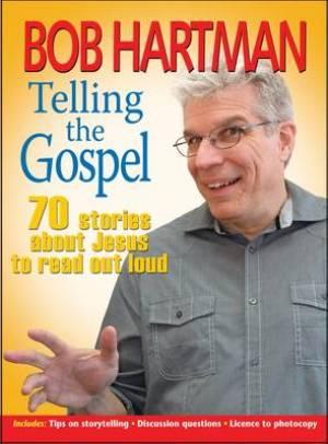 Telling the Gospel