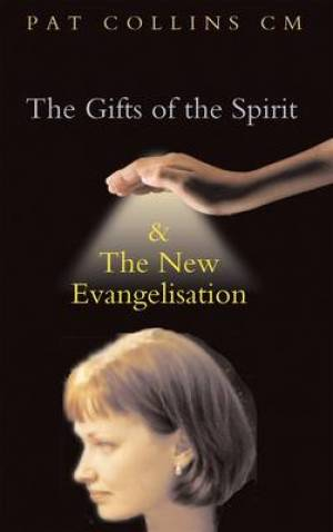 Gifts of the Spirit and the New Evangelisation