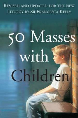 50 Masses with Children