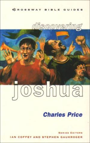 Discovering Joshua: Be Bold! Be Strong!
