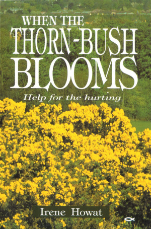 When The Thornbush Blooms