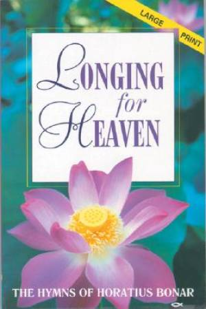 Longing for Heaven: Songs of Faith and Hope