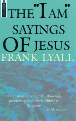 """The """"I Am"""" Sayings of Jesus"""