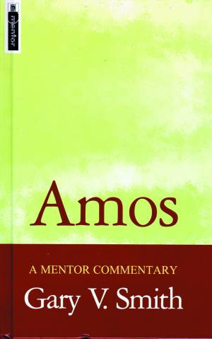 Amos : Mentor Commentary