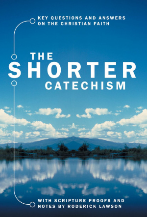The Shorter Catechism