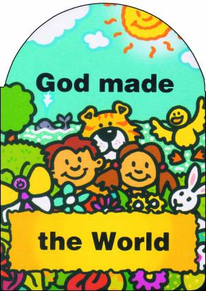 God Made The World (9781857922929) | Free Delivery when ...