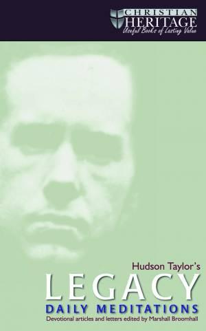Hudson Taylor's Legacy