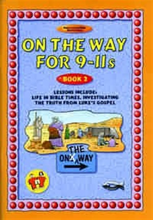 On the Way: 9-11s : Book 2