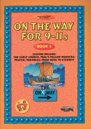 On the Way: 9-11s : Book 3