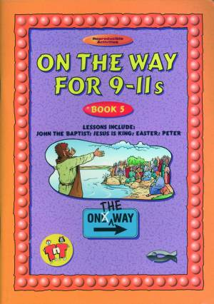On the Way: 9-11s : Book 5