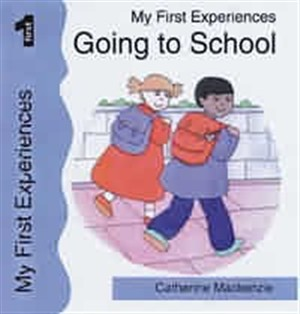 My First Experiences Going To School