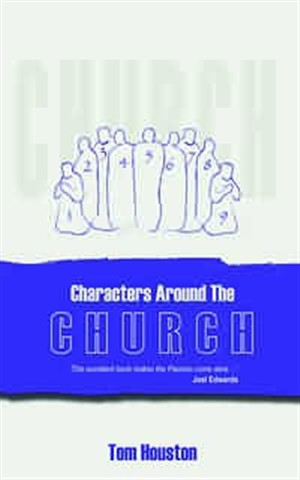 Characters Around the Church