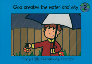 God Creates the Water And the Sky