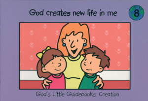 God Creates New Life in Me