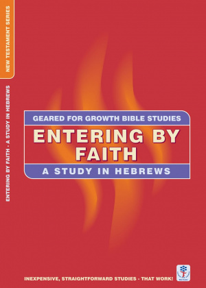 Entering By Faith - Hebrews
