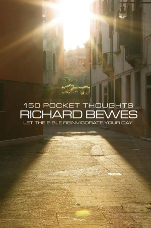 150 Pocket Thoughts by Richard Bewes