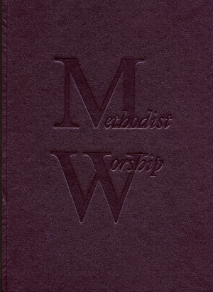 The Methodist Worship Book Large Print