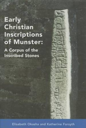 Early Christian Inscriptions of Munster