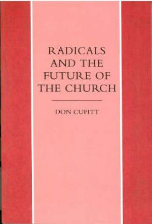 RADICALS AND FUTURE OF THE CHURCH