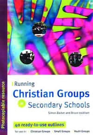 Running Christian Groups in Secondary Schools
