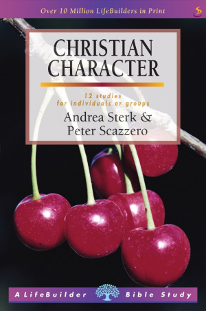 Lifebuilder Bible Study: Christian Character