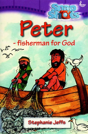 Peter: Fisherman for God