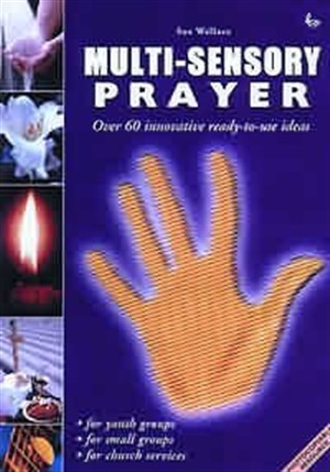 Multi-sensory Prayer