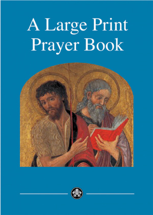 Large Print Prayer Book: Paperback