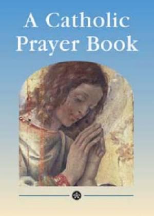 A Catholic Prayer Book