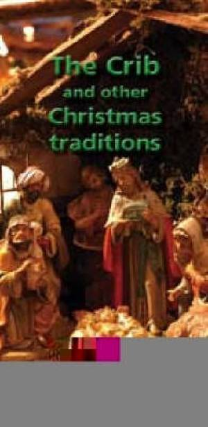 The Crib and Other Christmas Traditions