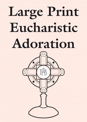 Large Print Eucharistic Adoration
