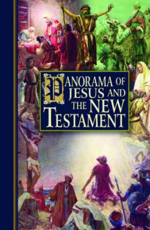 Panorama of Jesus and The New Testament