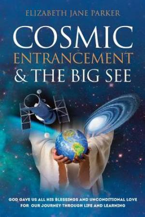 Cosmic Entrancement & the Big See