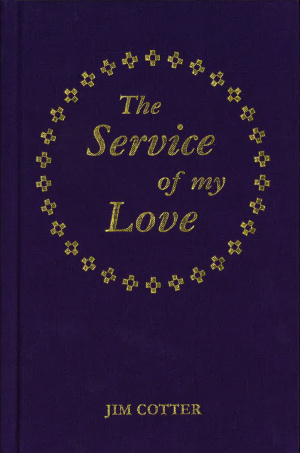 The Service of My Love