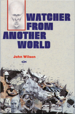 Watcher from Another World: Reports from Planet Earth