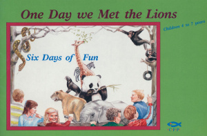 One Day We Met the Lions: Six Days of Fun