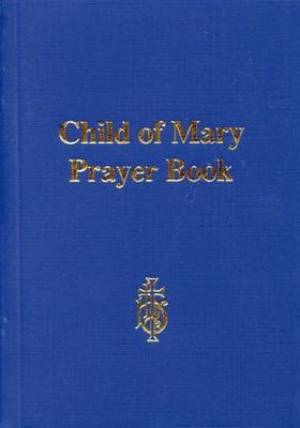 Child of Mary Prayer Book