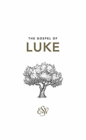 ESV Luke's Gospel