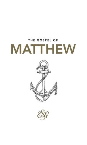 ESV Matthew's Gospel