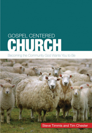 The Gospel-Centred Church