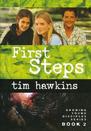 First Steps: Growing Young Disciples Series Book 2