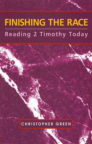 Finishing the Race - Reading 2 Timothy Today