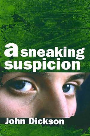 A Sneaking Suspicion