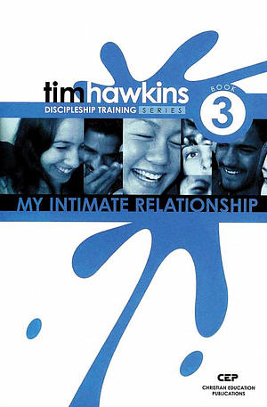 Discipleship Training Series 3 - My Intimate Relationships