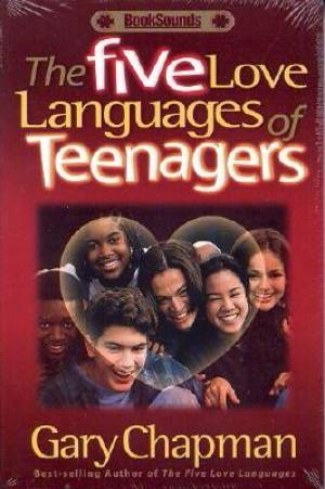 Five Love Languages Of Teenagers, The