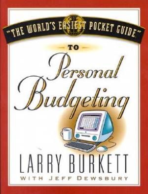 World's Easiest Pocket Guide To Personal Budgeting, The