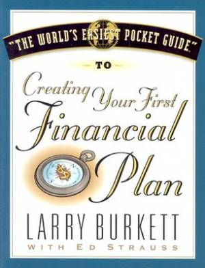 World's Easiest Pocket Guide To Creating Your First Fina, T