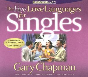 Five Love Languages For Singles, The