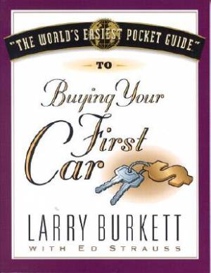 World's Easiest Pocket Guide To Buying Your First Car, The