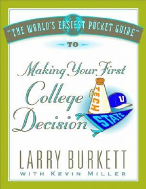 World's Easiest Pocket Guide To Making Your First Colleg, T
